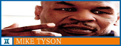 Mike Tyson - Psychic Fox - Psychic Readings & Daily Astrology | Spiritual Magazine | Scoop.it
