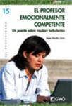 EL  PROFESOR  EMOCIONALMENTE  COMPETENTE | Competencia Emocional del profesorado | Scoop.it