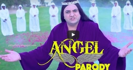 """Taher Shah """"Angel"""" Song Parody (Brainchod) By Indian   Pk Live Info   National testing Service   Scoop.it"""