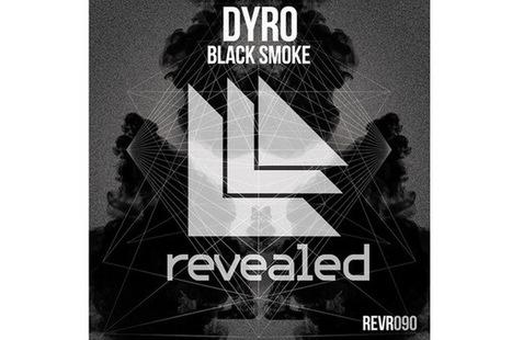 Dyro - Black Smoke [Revealed Recordings] - HousePlanet   electronica   Scoop.it