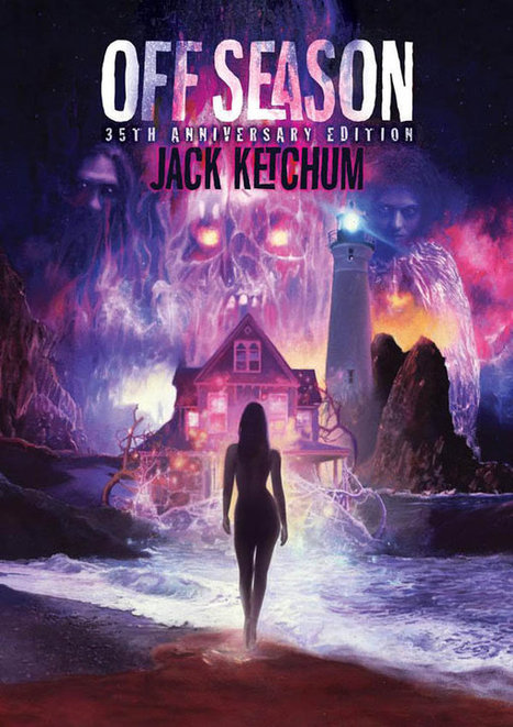 Jack Ketchum's OFF SEASON to receive 35th Anniversary Edition | Rue Morgue | Gothic Literature | Scoop.it