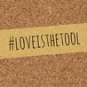 Love is the Tool