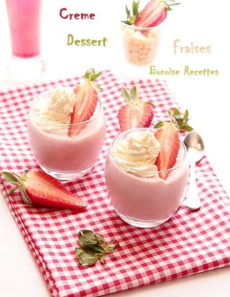 Crème fraise chocolat blanc   cuisine algerienne et recettes de ramadan   Scoop.it