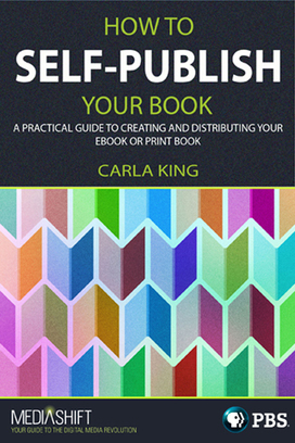 How to Self-Publish Your Book | Mediashift | PBS | Litteris | Scoop.it