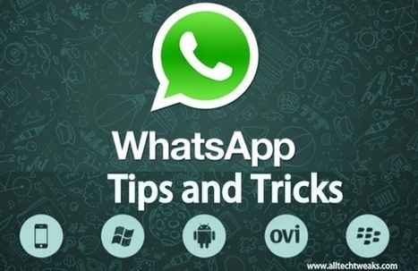 18 Best WhatsApp Tips and Tricks for iPhone and Android - 2014 | How to Access or Open Blocked Websites at Schools, Colleges or Offices | Scoop.it
