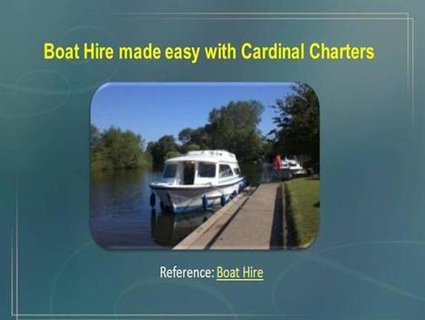 Boat Hire made easy with Cardinal Charter | Christine Smith | Scoop.it