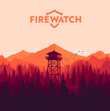 Why Firewatch is One of 2015's Most Ambitious Games - Ve3d.com | Video Game Design | Scoop.it