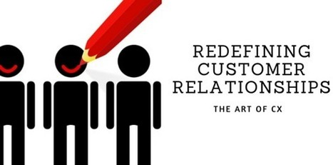 Customer Relationships - the art of CX | Knowledge Management - Insights from KM Institute | Scoop.it