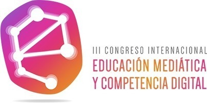 III Congreso de Educación Mediática y Competencia Digital | APRENDIZAJE | Scoop.it