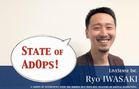 State of AdOps #8:インハウスの広告運用に大切なこと リブセンス 岩崎亮氏   admarketech.   NetServices   Scoop.it