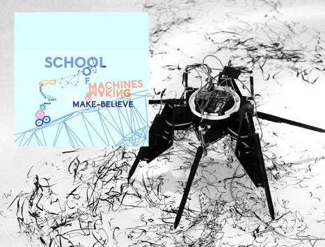 School of Machines, Making & Make-Believe - art, technology, design, and human connection... | Digital #MediaArt(s) Numérique(s) | Scoop.it