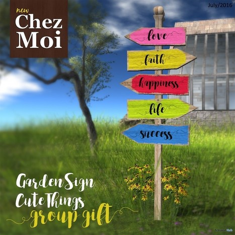 Garden Sign Cute Things Group Gift by Chez Moi Furniture | Teleport Hub - Second Life Freebies | Second Life Freebies | Scoop.it