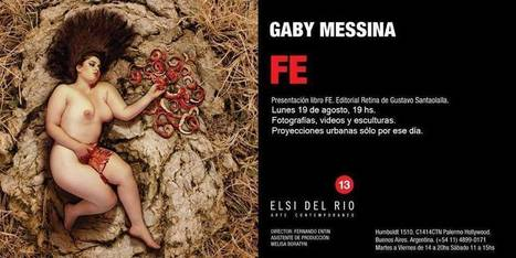 Gaby Messina presenta FE en Elsi del Río | ELSI DEL RIO Arte Contemporáneo | Scoop.it