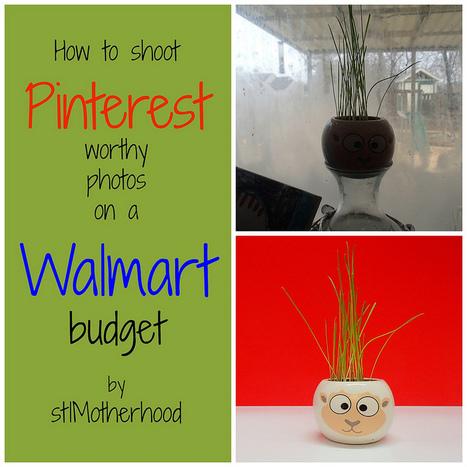 How to take Pinterest Worthy Photos...on a Walmart Budget | StLMotherhood | Pinterest | Scoop.it
