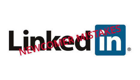 How to Not Make Newcomer Mistakes on Linkedin | Eric Liang | LinkedIn | career development | Scoop.it