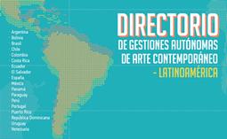Directorio de Gestiones Autónomas de Arte Contemporáneo en Latinoamérica | Gestión de las artes visuales | Scoop.it
