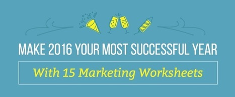 Make 2016 A Successful Year With 15 Free Marketing Worksheets - CoSchedule | B2B Marketing and PR | Scoop.it