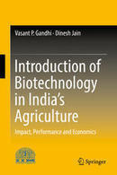 Development and Adoption of Bt Cotton - Gandhi & Jain (2016) - Springer | Ag Biotech News | Scoop.it