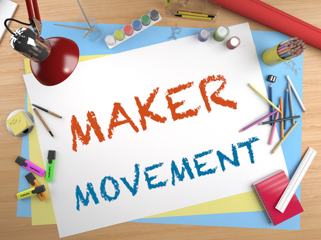 The 'Maker' Movement: Understanding What the Research Says | Education Today and Tomorrow | Scoop.it