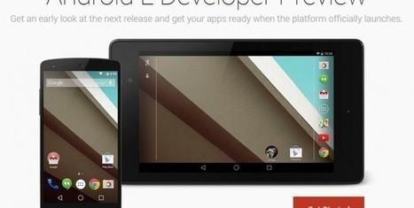 Google's Android 5.0 SDK, Developer Preview Available for Download | Technology News | Scoop.it