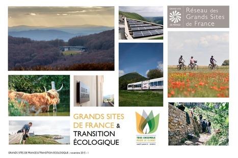COP21 - Les Grands Sites de France mobilisés pour le climat | économie et tourisme responsable | Scoop.it