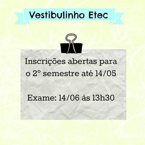 ETECS ABREM INSCRIÇÕES PARA O VESTIBULINHO   Telecurso TEC   Scoop.it