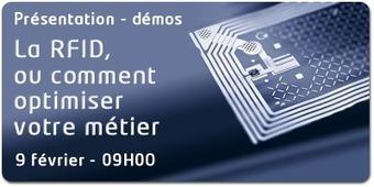 Présentation et démos «La RFID, ou comment optimiser votre métier » le 9 février 2012 dès 09H00 à La Cantine Toulouse | La Cantine Toulouse | Scoop.it