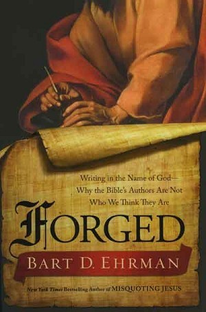 Book looks at forgeries, facts and authorship in the New Testament | Read Ye, Read Ye | Scoop.it