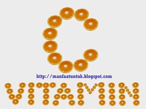 Berbagai Manfaat Vitamin C Untuk Tubuh | kecantikan kesehatan hobi | Scoop.it