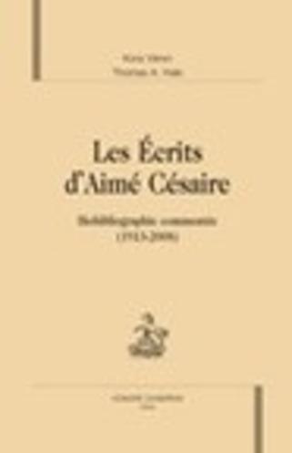 K. Véron et T. A. Hale, Les Écrits d'Aimé Césaire. Biobibliographie commentée (1913-2008) | Poezibao | Scoop.it