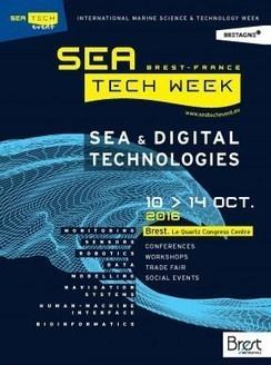Brest : Sea Tech Week – Brest métropole au cœur des sciences et technologies de la mer, du 10 au 14 octobre 2016 | Innovation - Transfert de technologies | Scoop.it