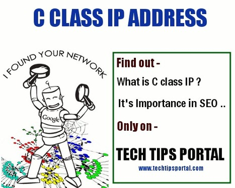What is C class IP address and its Importance in SEO - TechTipsPortal | Ninja SEO and SMO Tips | Scoop.it