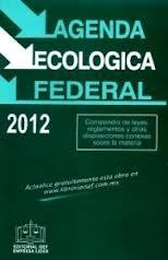Agenda ecológica federal 2012   México | jozzz | Scoop.it