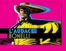 L'audace Bonelli - lo troverete in allegato a Repubblica e L'Espresso - Comicsblog | DailyComics | Scoop.it