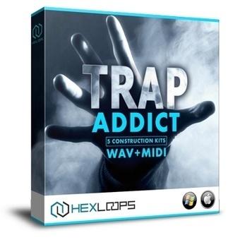 Trap Addict - Trap Construction Kits - WAV, MIDI | Hex Loops | FL Studio Sound Packs - Hex Loops | Scoop.it