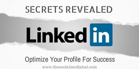 The Ultimate Guide to a Perfect LinkedIn Profile | School Leadership, Leadership, in General, Tools and Resources, Advice and humor | Scoop.it