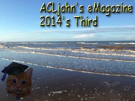 ACLjohn's eMagazine - 2014: Issue 3 | ILT | Scoop.it