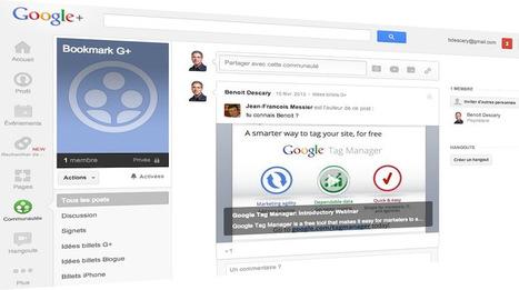 Google+ : utilisez une communauté privée comme système de bookmarks | Optimisez votre activité grâce à l'informatique | Scoop.it