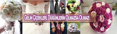 Gelin Çiçekleri, Düğünlerin Olmazsa Olmazı | İzmir Nikah Şekeri | Scoop.it