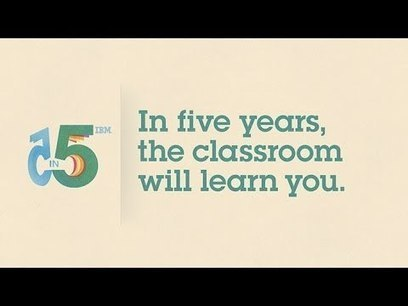 Personalized Learning: 5 Future Technology Predictions from IBM - YouTube | Doorbraakproject onderwijs en ict | Scoop.it