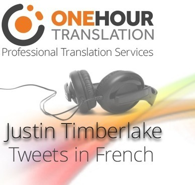 Le compte Twitter de One Hour Translation traduit les tweets de Justin Timberlake | The translation studies portal | Scoop.it