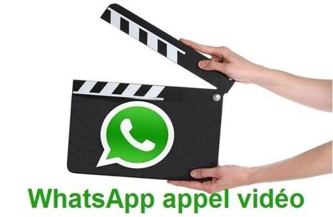 WhatsApp teste l'appel vidéo | Mon Community Management | Scoop.it