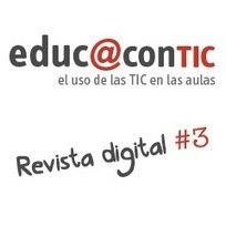 Os invitamos a descubrir la tercera revista digital de Educ@conTIC | TICs | Scoop.it