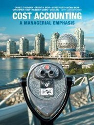 Test Bank For » Test Bank for Cost Accounting A Managerial Emphasis, 6th Canadian Edition : Horngren Download | Accounting Online Test Bank | Scoop.it