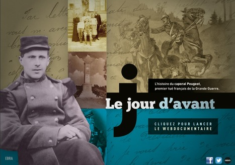 Le jour d'avant : webdocumentaire sur le caporal Peugeot, premier tué français de la Grande Guerre | La Grande Guerre | Scoop.it