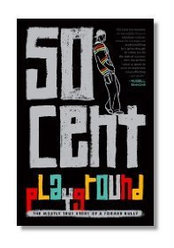 Super Scoop – Playground by 50 Cent | Young Adult Books | Scoop.it