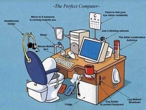 Art & Architecture | The 'Perfect' Computer | Funny Stuff I Found on the Internet | Scoop.it