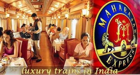 Exploring the Roots of Luxury Trains | Palace on wheels | Scoop.it