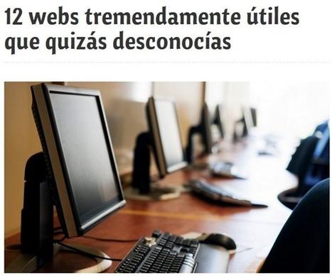 12 webs útiles que quizá desconocía - RedDOLAC - | Las TIC y la Educación | Scoop.it