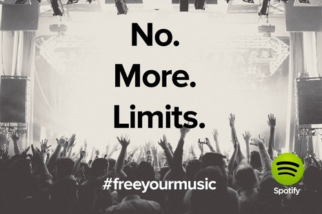No more time limits on Spotify | Music Business | Scoop.it